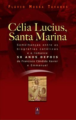 Célia Lucius, Santa Marina