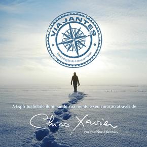 Viajantes — A Espiritualidade iluminando sua mente e seu coração através de Chico Xavier