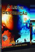 A lei de destruição - Palestra de Geraldo Lemos Neto