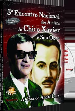 5º Encontro Nacional dos Amigos de Chico Xavier e sua Obra